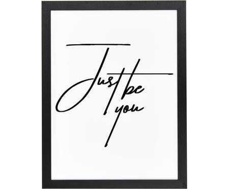Impression numérique encadrée Just be You